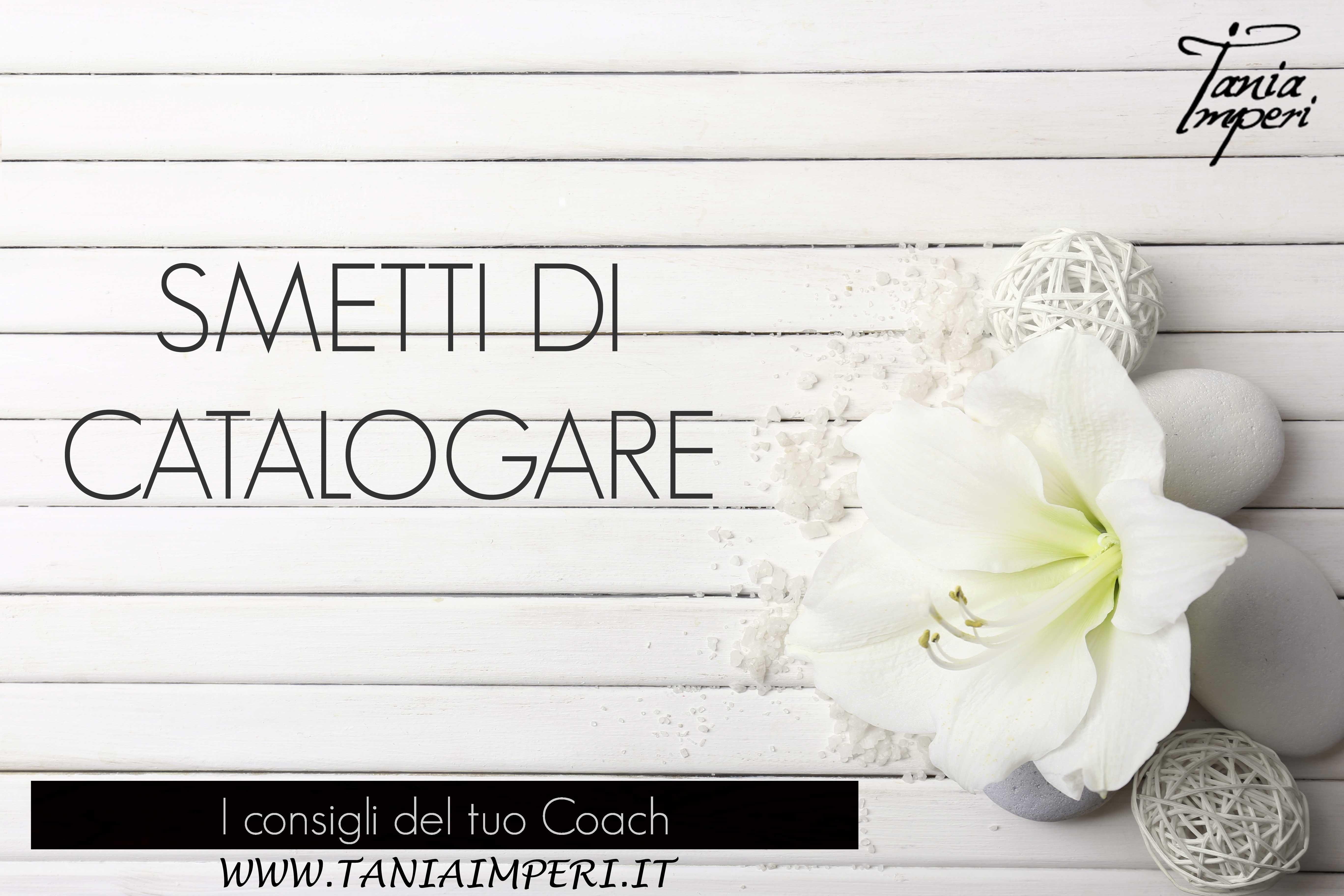 I-CONSIGLI-DEL-TUO-COACH-SMETTI-DI-CATALOGARE-05FEB16