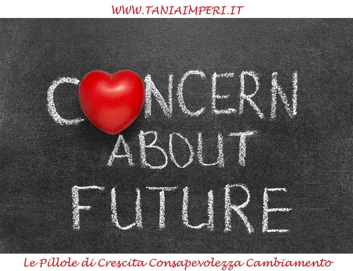 PILLOLE-CRESCITA-CONSAPEVOLEZZA-CAMBIAMENTO-TANIA-IMPERI-18-INTERESSATI-AL-FUTURO-04mag2016