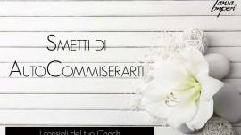 I-CONSIGLI-DEL-TUO-COACH-21-SMETTI-DI-AUTOCOMMISERARTI-27MAG2016