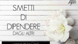 I-CONSIGLI-DEL-TUO-COACH-24-SMETTI-DI-DIPENDERE-DAGLI-ALTRI-17GIU2016