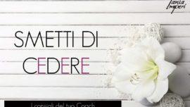 i-consigli-del-tuo-coach-38-smetti-di-cedere-23sett2016