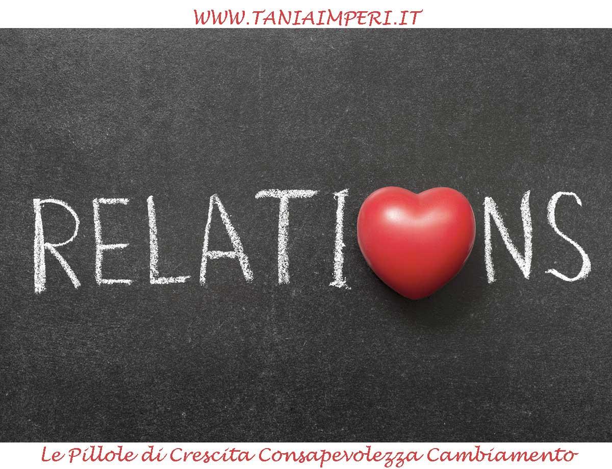 PILLOLE-CRESCITA-CONSAPEVOLEZZA-CAMBIAMENTO-TANIA-IMPERI-37-RELAZIONI-14sett2016