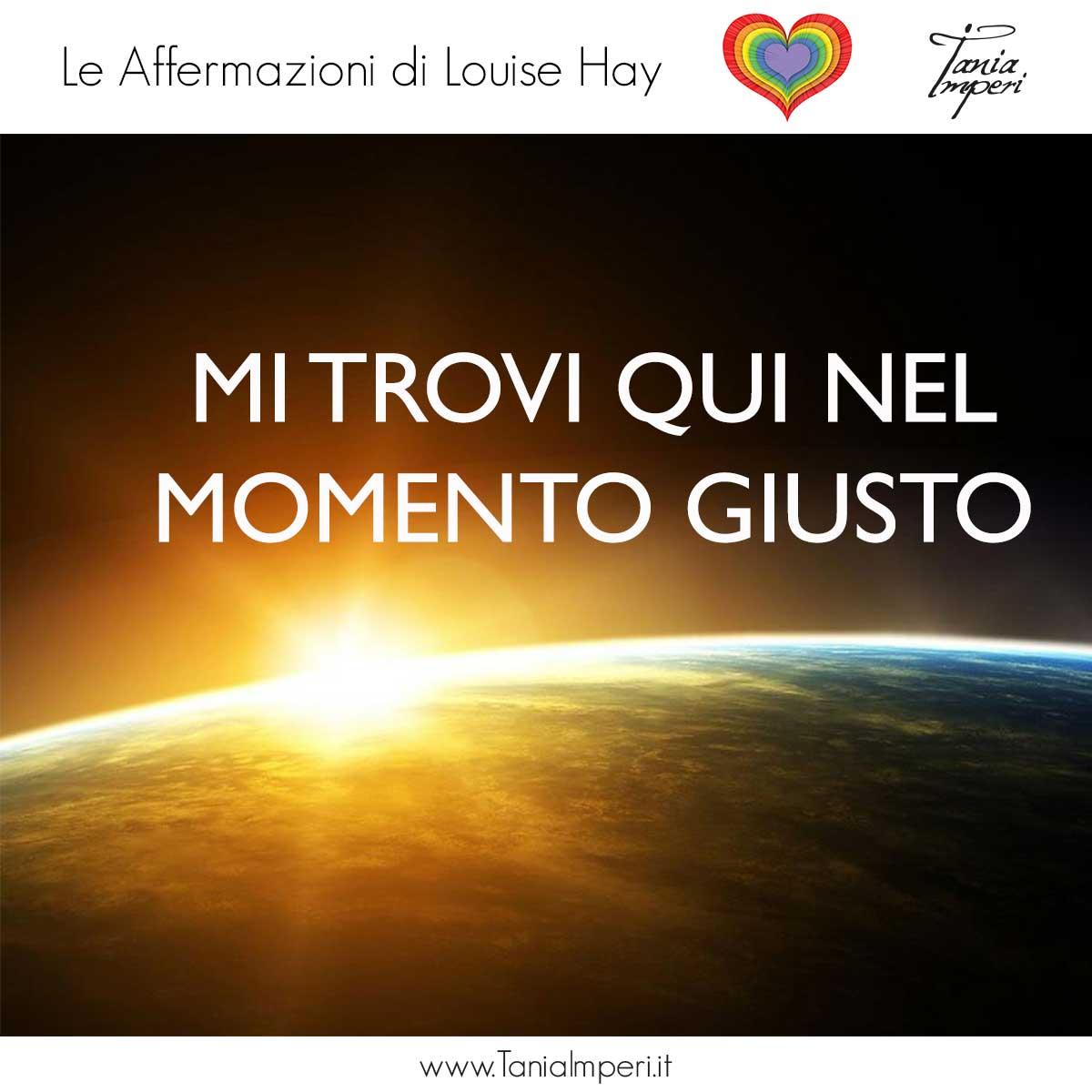 AFFERMAZIONI_LOUISE_HAY_TANIA_IMPERI_07_MOMENTO_GIUSTO_13FEB2017