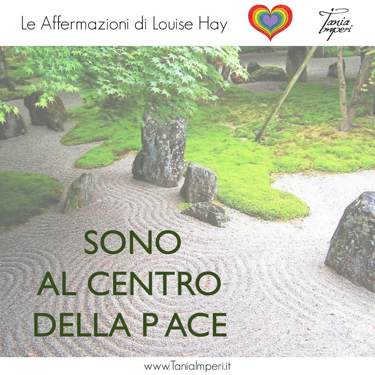 AFFERMAZIONI_LOUISE_HAY_TANIA_IMPERI_14_CENTRO_DELLA-PACE-03APR2017