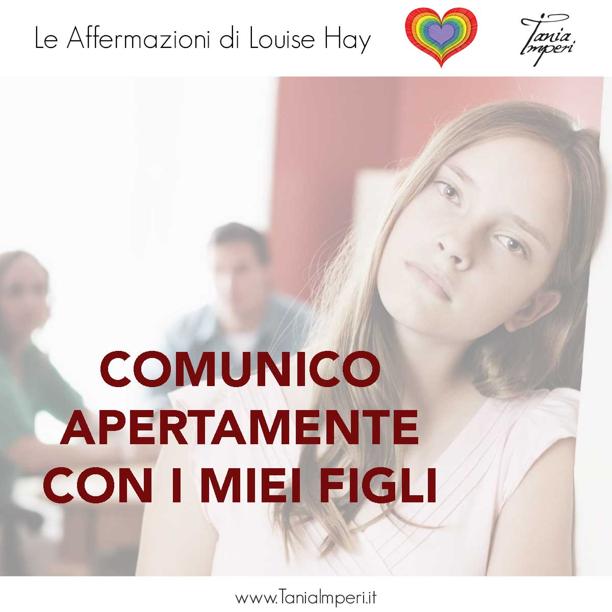 AFFERMAZIONI_LOUISE_HAY_TANIA_IMPERI_24_COMUNICO_APERTAMENTE-12GIU2017