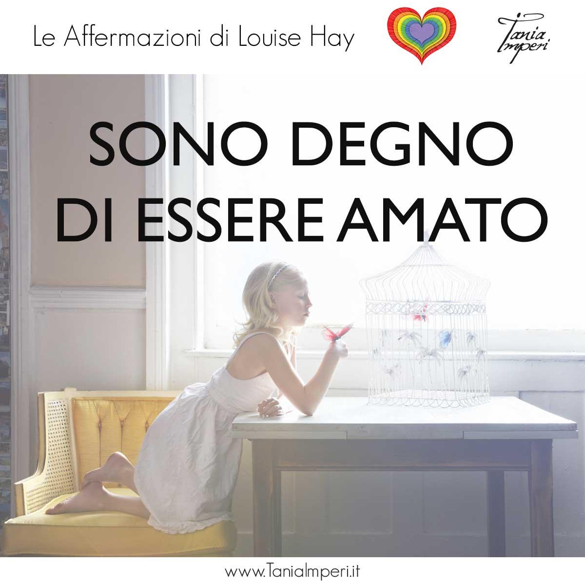 AFFERMAZIONI_LOUISE_HAY_TANIA_IMPERI_39_SONO_DEGNO-DI-ESSERE-AMATO-25SET2017