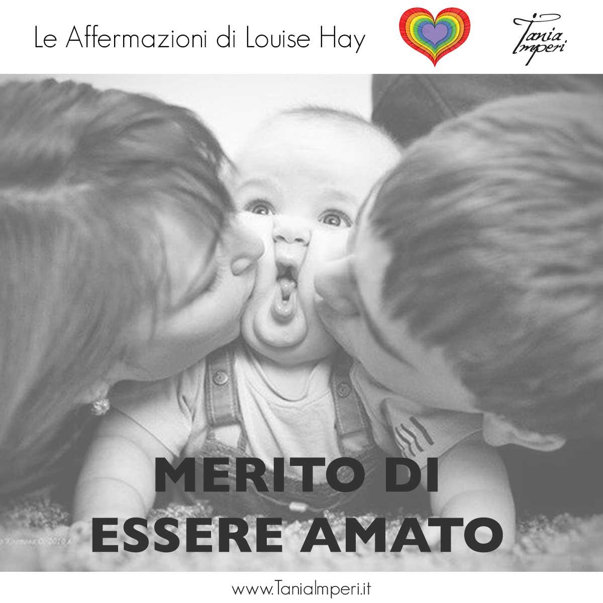 AFFERMAZIONI_LOUISE_HAY_TANIA_IMPERI_45_MERITO_DI_ESSERE_AMATO-06nov2017