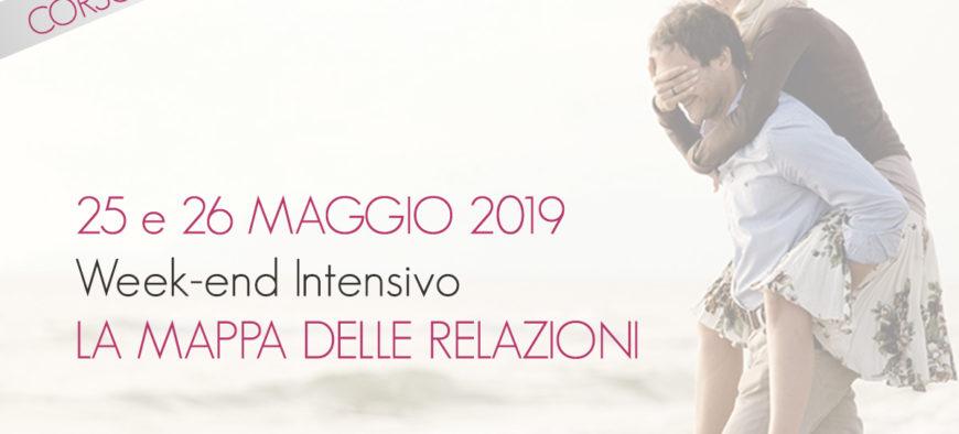 """25 e 26 Maggio 2019 """"LA MAPPA DELLE RELAZIONI"""""""