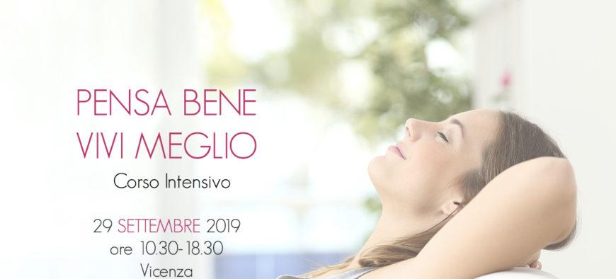 29 settembre 2019 PENSA BENE VIVI MEGLIO